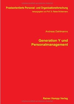 Generation Y und Personalmanagement: Amazon.de: Andreas Dahlmanns: Bücher