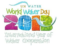World Water Day is held annually on 22 March as a means of focusing attention on the importance of freshwater and advocating for the sustainable management of freshwater resources. Each year, World Water Day highlights a specific aspect of freshwater. 2013 is the Year of Water Cooperation; promoting water cooperation is essential to strike a balance between the needs and priorities and share this precious resource equitably, using water as an instrument of peace.