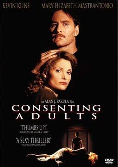 Consenting Adults (1992) Poster. This movie was a Tripp! Good twist*
