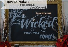 DIY Twinkle Chalkboard