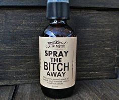 Spray me away lol