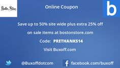 Latest boston-store Coupon on Buxoff Visit to know more