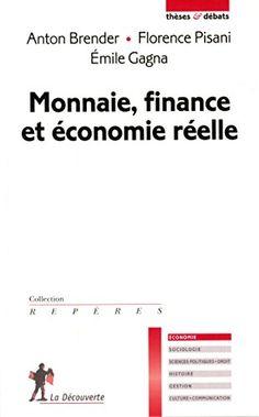 Monnaie, finance et économie réelle de Anton BRENDER http://www.amazon.fr/dp/2707185825/ref=cm_sw_r_pi_dp_.O.-vb08G5ASC