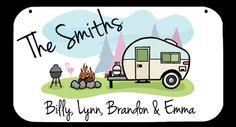 This camping sign features acolorful RV camping scene, along with your family name and individual names.