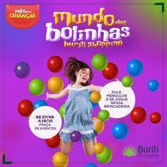 No mês das crianças, o Buriti preparou diversas atrações para que seus filhos vivam momento encantados.