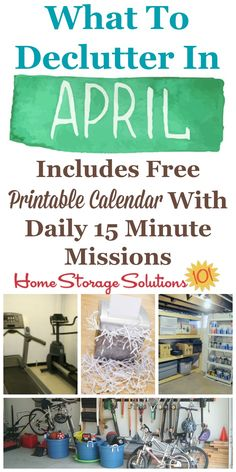 Free printable April #decluttering calendar with daily 15 minute missions, listing exactly what you should #declutter this month. Follow the entire #Declutter365 plan provided by Home Storage Solutions 101 to declutter your whole house in a year.