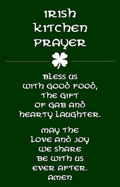 Irish Kitchen Prayer patricks day humor sayings Irish Prayer, Irish Blessing, Irish Quotes, Irish Sayings, Great Quotes, Inspirational Quotes, Motivational, Irish Proverbs, Irish Eyes Are Smiling