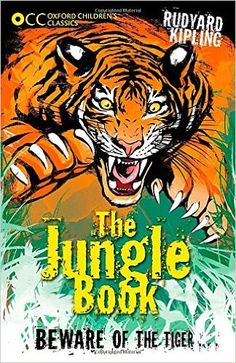 Oxford Children's Classics: The Jungle Book: Amazon.co.uk: Rudyard Kipling: 9780192737441: Books