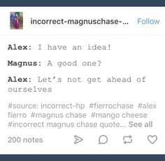 It's aLeC WiTh A c << wrong series buddy Percy Jackson Ships, Percy Jackson Memes, Percy Jackson Books, Percy Jackson Fandom, Rick Riordan Series, Rick Riordan Books, Saga, Magnus Chase Books, Alex Fierro