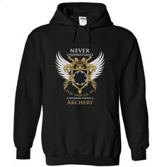 Never Underestinate The Power of a Woman with a Archery - #tshirt frases #black sweater. I WANT THIS => https://www.sunfrog.com/No-Category/Never-Underestinate-The-Power-of-a-Woman-with-a-Archery-3618-Black-9464189-Hoodie.html?68278