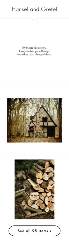 """""""Hansel and Gretel"""" by blackthespianqueen ❤ liked on Polyvore featuring quotes, words, text, fillers, writing, backgrounds, phrases, saying, home and home decor"""
