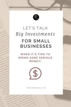Let's talk big investments for small businesses (what to do when it's time to take the next big step) Small Business Accounting, Business Coaching, Business Education, Small Business Marketing, Business Advice, Online Business, Entrepreneur Stories, Business Entrepreneur, Craft Business