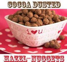 """[donotprint] We call my son the """"Nugget."""" My friend Angie came up with this name and it stuck. He's got a smile that brightens up my day…..always. I made these in honor of his nickname. These Cocoa Dusted Hazel-Nuggets are perfect to share with your loved ones on Valentine's Day. The combination of chocolate and …"""