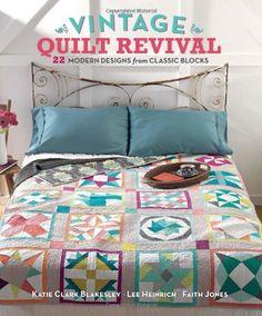 Vintage Quilt Revival: 22 Modern Designs from Classic Blocks von Katie Clark Blakesley http://www.amazon.de/dp/1620330547/ref=cm_sw_r_pi_dp_JmdKwb1W37ZCF