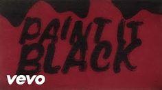paint it black - YouTube