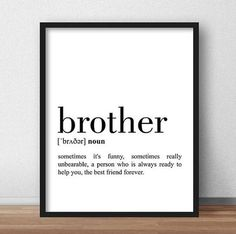 Being A Mom Quotes Discover Brother and Sister Print Set of 2 Definition Sister Definition Print Brother Printable Brother Wall Art Sister Gift For Brother Little Boy Quotes, Brother Birthday Quotes, Brother Sister Quotes, Brother And Sister Love, Gifts For Brother, Funny Sister, Mom Gifts, Sister Birthday, Mom Quotes