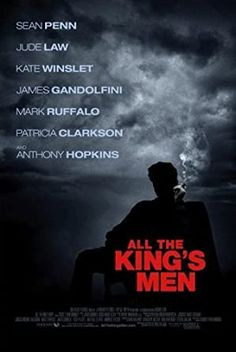 All the King's Men (2006) Directed & Written by #StevenZaillian Based on #AlltheKingsMen by #RobertPennWarren Starring #SeanPenn #JudeLaw #KateWinslet #JamesGandolfini #MarkRuffalo #PatriciaClarkson #AnthonyHopkins #Hollywood #hollywood #picture #video #film #movie #cinema #epic #story #cine #films #theater #filming #opera #cinematic #flick #flicks #movies #moviemaking #movieposter #movielover #movieworld #movielovers #movienews #movieclips #moviemakers #animation #drama Sean Penn, Jude Law, Mark Ruffalo, Man Movies, Good Movies, Greatest Movies, Awesome Movies, Watch Movies, Huey Long