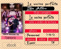 Locas del romance: LA VECINA PERFECTA, LIDIA ALFARO