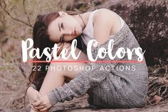 22 Soft Pastel Photoshop Actions by sparklestock