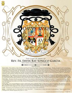 """""""CONTEMPLARE ET CONTEMPLATA ALIIS TRADERE"""" (To hand down to others the fruit of contemplation) - The Coat of Arms of REV. FR. ERVIN RAY SIONGCO GARCIA, Archdiocese of San Fernando de Pampanga, Priest-Son of the Parishes of the Immaculate Conception of Poblacion and St. James the Apostle of Betis, Guagua, Pampanga. Designed by: Kendrick Ivan B. Panganiban Copyright: DOMVS AVREA 2018"""