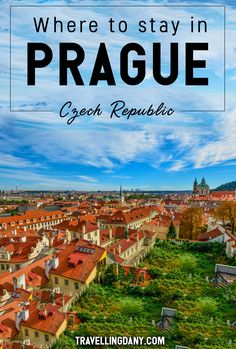 Where to stay in Prague: a comprehensive guide to the coolest neighbourhoods, to shed some light on what to expect from each. Let's tailor the perfect Prague itinerary, based on your budget and accommodation.   #Prague #Europe #Europeancountries #travel #guide #hotel