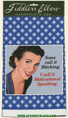 Some Call It Ing I Motivational Speaking Kitchen Towel Silk Screened