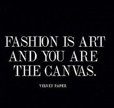Shopping quotes, fashion style quotes, quotes about fashion, fashion Fashion Words, Fashion Quotes, Quotes About Fashion, Fashion Art, Fashion Designer Quotes, Style Fashion, Fashion Beauty, Beauty Style, Fashion History