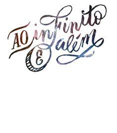 Arte AO INFINITO E ALéM de Letteringraphy   Disponível em camiseta, poster e case de celular. Só na @toutsbrasil