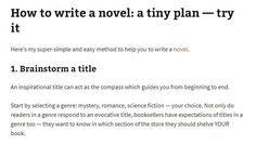 http://www.justwriteabook.com/blog/write-a-novel/how-to-write-a-novel-even-if-youre-a-new-writer/