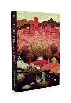 La vida de los clones | El mar de tinta Impecable y bellísima edición para una novela de ciencia ficción que despierta nuestra conciencia social. ¡Lectura veraniega recomendada!  http://www.mardetinta.com/libro/la-vida-de-los-clones/