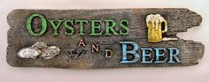 Oysters and Beer Driftwood Sign - The perfect summer time pairing is Beer & Oysters! Custom resin cast reproduction of our artists' unique designs and original carvings has contrasting finishes and unique saying. Maryland Seafood, Driftwood Signs, Sailboat Art, Beer Signs, Beer Tasting, Beach Art, Oysters, Carving, Sunday