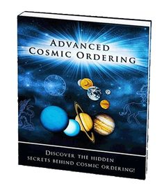 Advanced Cosmic Ordering http://www.2012survivalaid.com/Attraction.html