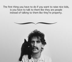 TRUTH!! frank zappa quotes | thedaddycomplex:Amen, Frank Zappa. Amen. And nice cat.(Related: In ...