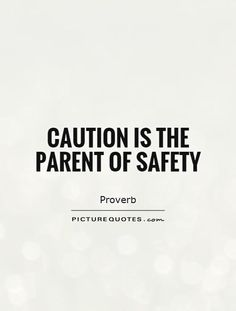 Safety Quotes   15 Best Safety Quotes Images Safety Quotes Embedded Image