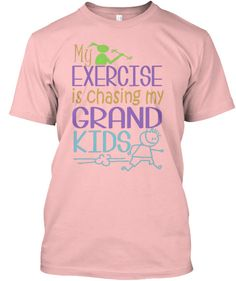My Workout is Chasing My Grand Kids