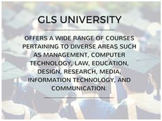 #GLSUniversity offering Wide Range of Courses #Management, #ComputerTechnology #Law #Design #Media #Research etc