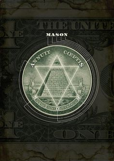 "The All Seeing Eye on American one dollar bill.  Each point, points to a letter.... and this spells out ""mason"""