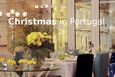 Christmas in Portugal, perfect vacations, great events, quality time, parties and relaxing - some tips - Go Discover Portugal travel