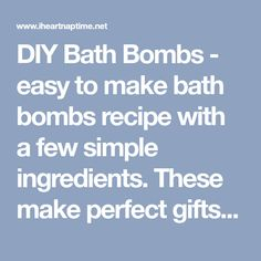 DIY Bath Bombs - easy to make bath bombs recipe with a few simple ingredients. These make perfect gifts, or you can keep them for yourself for a day when you need to relax!