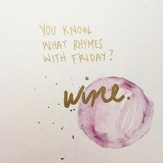 Check out the top Friday quotes with images. We've prepared popular happy Friday saying with very funny images. We are ready to party! Motivational Quotes, Funny Quotes, Inspirational Quotes, Tgif Quotes, Girly Quotes, Mood Quotes, Happy Quotes, What Rhymes, Its Friday Quotes