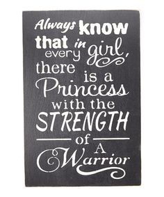 Love this 'Always Know that in Every Girl...' Wall Sign on #zulily! #zulilyfinds