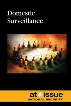 327.1273 DOM-Domestic Surveillance-Paperback, 128 pages  Published January 1st 2015 by Greenhaven Press