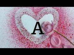 A alphabet 👍💕 love❤😘watsapp status Love Wallpaper Backgrounds, Name Wallpaper, New Love Songs, Love Songs Lyrics, Love Letters Image, Jumma Mubarak Beautiful Images, Family Love Quotes, Fun Quotes, Life Quotes