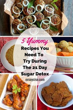 5 Yummy Recipes You Need To Try During The 21 Day Sugar Detox #21DSD
