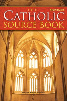 The Catholic Source Book, Fourth Edition--a comprehensive collection of information gathered to help people of faith learn, renew, teach, and live the risen life of Jesus Christ in the Catholic Church. $25.70