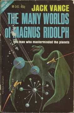 25 Indulgently Pulptastic Book Covers From Sci-Fi Legend Jack Vance - Top-Trends Science Fiction Books, Pulp Fiction, Fiction Novels, Classic Sci Fi Books, Ace Books, Sci Fi Novels, Fantasy Books, Fantasy Art, Cover Art