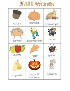 Print two copies--laminate one, cut up/laminate the other for a Preschool bingo or matching game  Fall Word List
