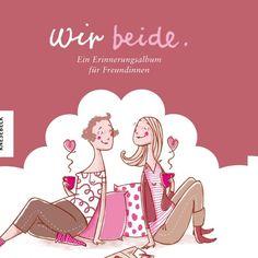 Wir beide - Ein Erinnerungsalbum für Freundinnen von Christine Paxmann http://www.amazon.de/dp/3868730109/ref=cm_sw_r_pi_dp_N8Dlwb18CHZR6