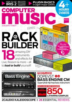 Computer Music 217. Rack builder. 18 amazing #DIY #instruments and #effects for live.