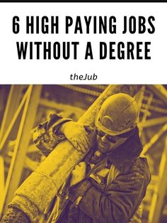 You Don't Need a College Degree or a Four Year Education To Land a Job Making Good Wages - These High Paying Jobs Without a Degree Will Prove That - theJub High Paying Careers, Good Paying Jobs, Jobs Without A Degree, No Experience Jobs, Survey Sites That Pay, High School Diploma, Quitting Your Job, Career Advice, Cool Things To Make